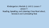 Kindergarten EL Module 2 Unit 1 Lesson 7