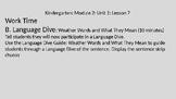 Kindergarten EL Module 2 Unit 1 Lesson 7 Language Dive