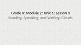 Kindergarten EL Module 2 Unit 1 Lesson 9