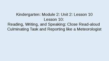 Kindergarten EL Module 2 Unit 2 Lesson 10
