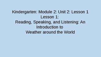 Kindergarten EL Module 2 Unit 2 Lessons 1