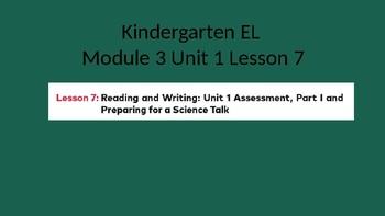 Kindergarten EL Module 3 Unit 1 Lesson 7