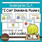 "Kindergarten ELA Common Core ""I Can"" Classroom Standards Posters"