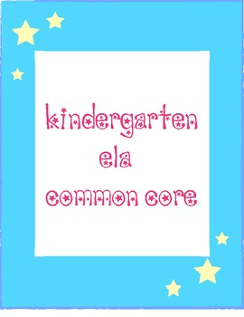 Kindergarten ELA Common Core Standards