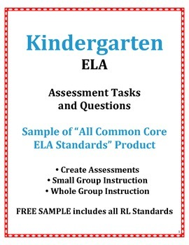 Kindergarten ELA Common Core Tasks and Assessment Questions FREE SAMPLE