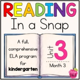 Kindergarten ELA Curriculum: Reading in a Snap Unit 3