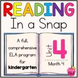 Kindergarten ELA Curriculum: Reading in a Snap Unit 4