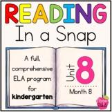 Kindergarten ELA Curriculum: Reading in a Snap Unit 8