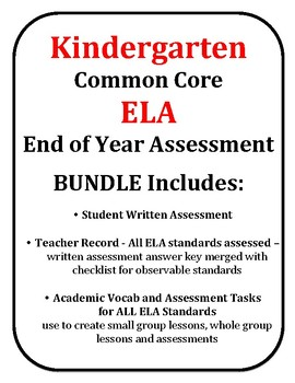 Kindergarten ELA End of Year EOY Common Core Assessment