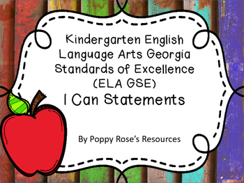 Kindergarten ELA Georgia Standards of Excellence I Can Statements
