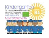 Kindergarten ELA I CAN STATEMENTS for the 2017-2018 TN Aca