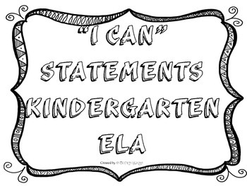 Kindergarten ELA I Can Statements Black & White Frame