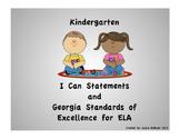 "Kindergarten ELA ""I Can"" Statements and Georgia Standards"