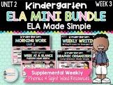 Kindergarten ELA Mini Bundle (Unit 2, Week 3)