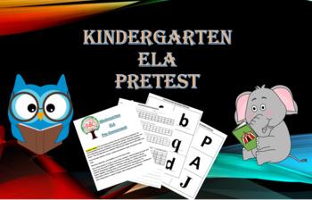 Kindergarten ELA Pretest