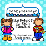 Kindergarten ELA Standards with Rubrics