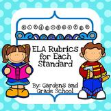 Kindergarten ELA Standards with Rubrics