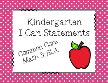Kindergarten ELA and Math I Can Statements