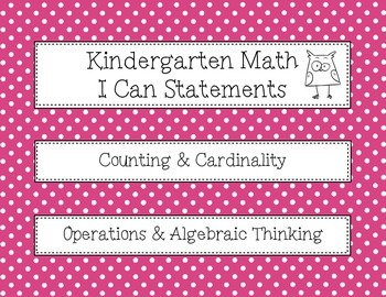 Kindergarten ELA and Math I Can Statements