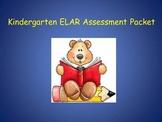 Kindergarten ELAR Assessment Packet