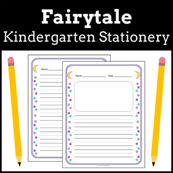 Kindergarten + Early Elementary Stationery   Fairytale