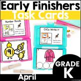 Kindergarten Early Finisher Task Cards - April