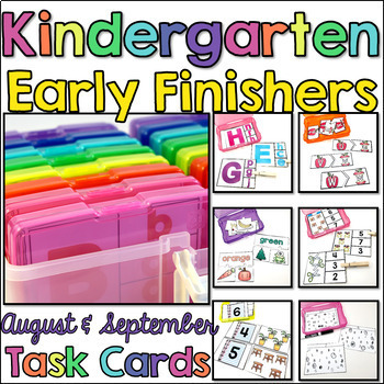 Kindergarten Early Finisher Task Cards - August and September