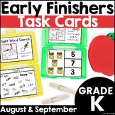 Kindergarten Early Finisher Task Cards - August and September
