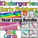 Early Finisher Activities - Task Cards for Kindergarten - Year Long Bundle
