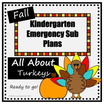 Kindergarten Fall Emergency Sub Plans- All About Turkeys- Ready to Go!