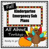 Kindergarten Fall Emergency Sub Plans- All About Turkeys-