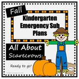Kindergarten Fall Emergency Sub Plans-All About Scarecrows