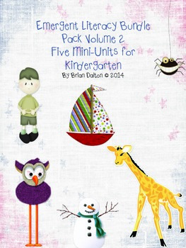 Kindergarten Emergent Literacy Bundle Pack: Five Mini-Units for Kindergarten