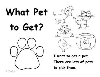 Kindergarten Emergent Reader {3 leveled versions} For Pet Unit: What Pet to Get?