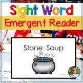 Emergent Reader Book Stone Soup Folktale