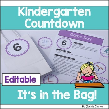 Kindergarten End of Year Countdown - It's in the Bag!