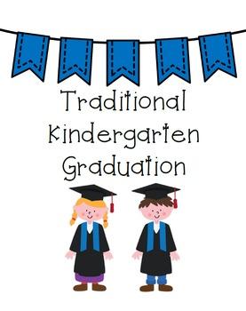 Kindergarten End of Year Program or Graduation