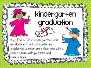 Kindergarten End of Year and Graduation Activities