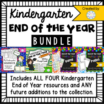 Kindergarten End of the Year BUNDLE - 4 Resources Included
