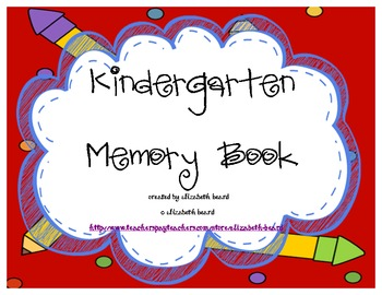 Kindergarten End of the Year Memory Book-