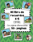 K-5 Memory Book in Spanish