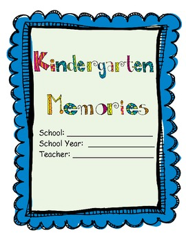 Kindergarten - End of the Year Memory Book