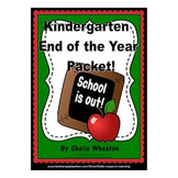 Kindergarten End of the Year Packet:  Literacy, Math, & More!
