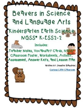 Kindergarten Common Core English Language Arts and Earth Science-Beavers