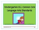 Kindergarten English Language Learner Common Core Language