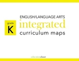 Kindergarten English/Language Arts Integrated Curriculum Map