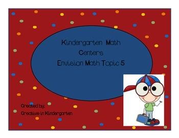 Kindergarten Envision Math Centers Topic 5