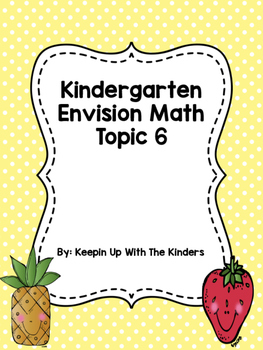 Kindergarten Envision Math Topic 6