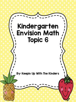 Kindergarten Envision Math Topic 6