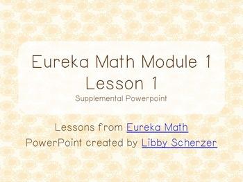Kindergarten Eureka Math Supplemental Powerpoint- Module 1, Lesson 1